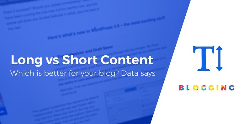 Long-form vs short-form content