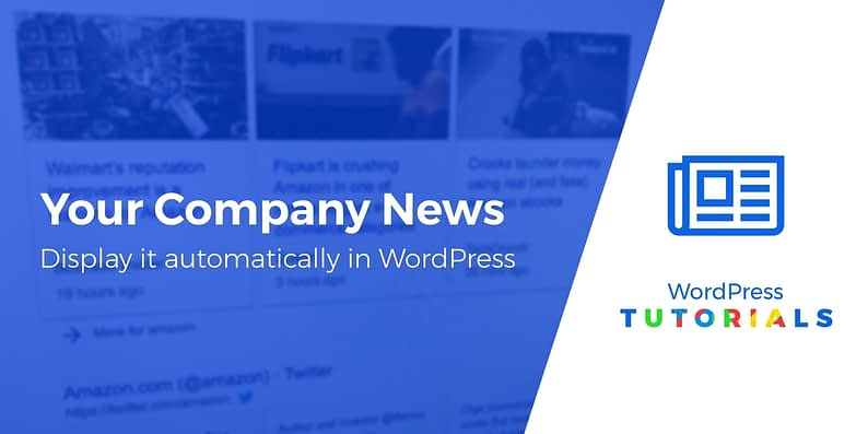 automatically display news about your company on WordPress