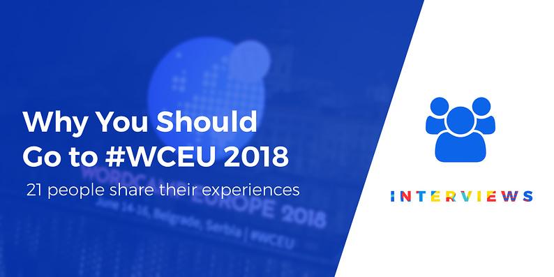 GO TO #WCEU 2018