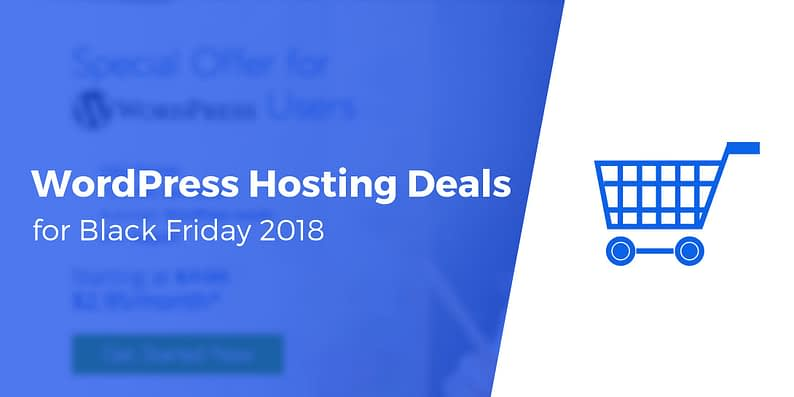 Best WordPress Hosting Deals for Black Friday 2018