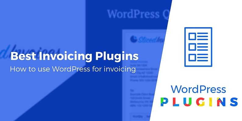 Best Invoicing Plugins for WordPress