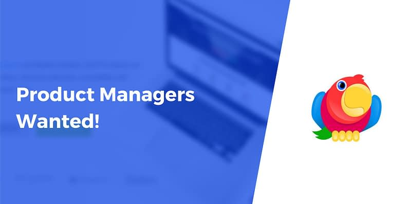Product Managers Wanted