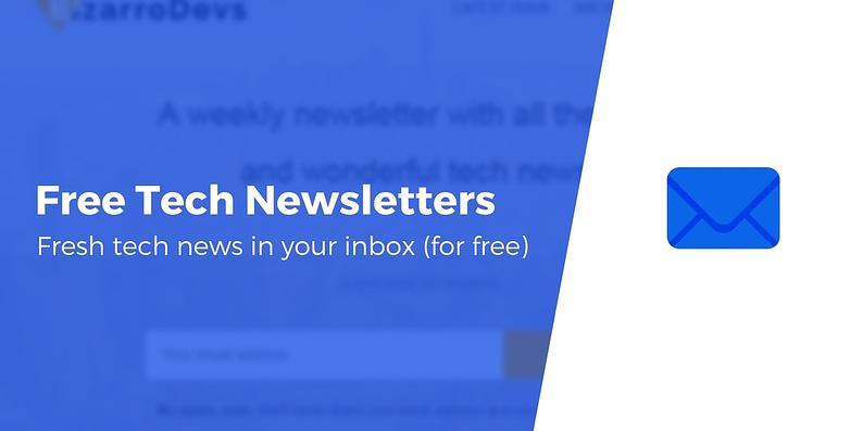 Free tech newsletters