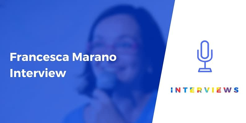 Francesca Marano interview