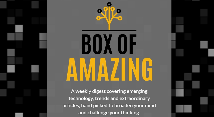 box of amazing tech newsletter