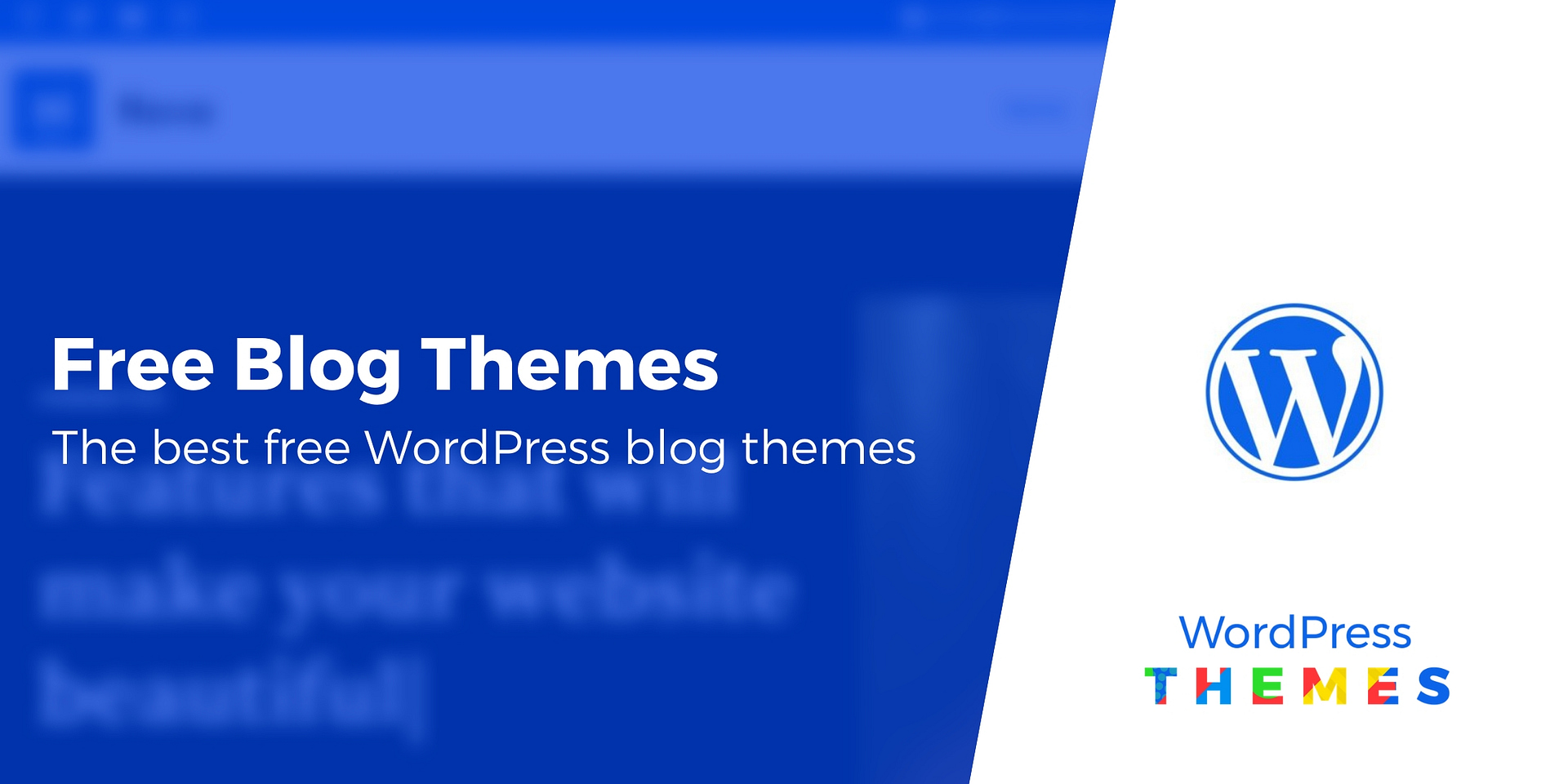 Best Free Wordpress Themes 2020.10 Best Free Wordpress Blog Themes For 2019 2020 Curated List