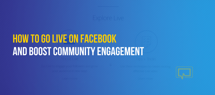 How to Go Live on Facebook and Boost Community Engagement – A Beginner's Guide