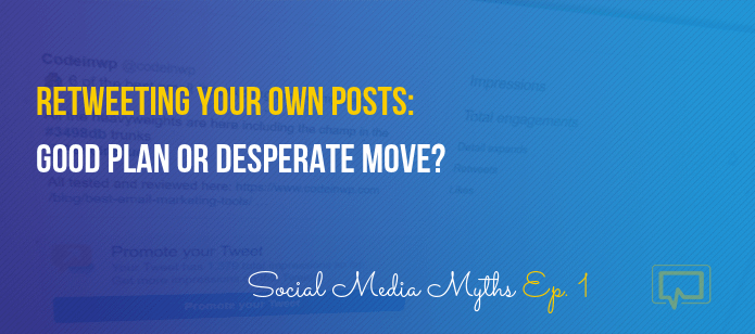 Retweeting Yourself Doubles Your Reach … Or Not? (Social Media Myths)