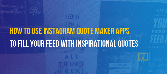 How to Use Instagram Quote Maker Apps to Fill Your Feed ...