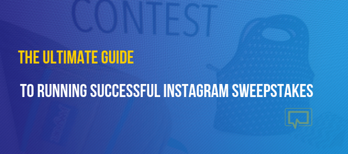 The Ultimate Guide to Running Successful Sponsored Instagram Sweepstakes