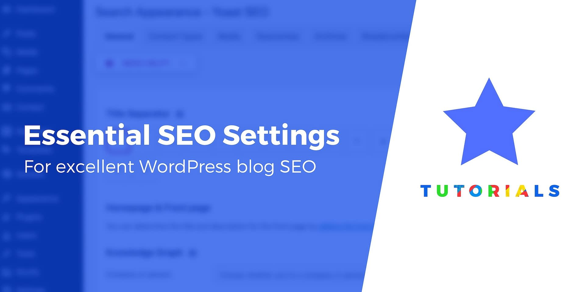 10+ Essential SEO Settings for New WordPress Blogs