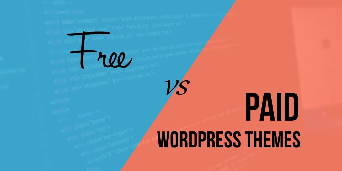 Free or Premium WordPress Themes: What Should Your Choice Be?
