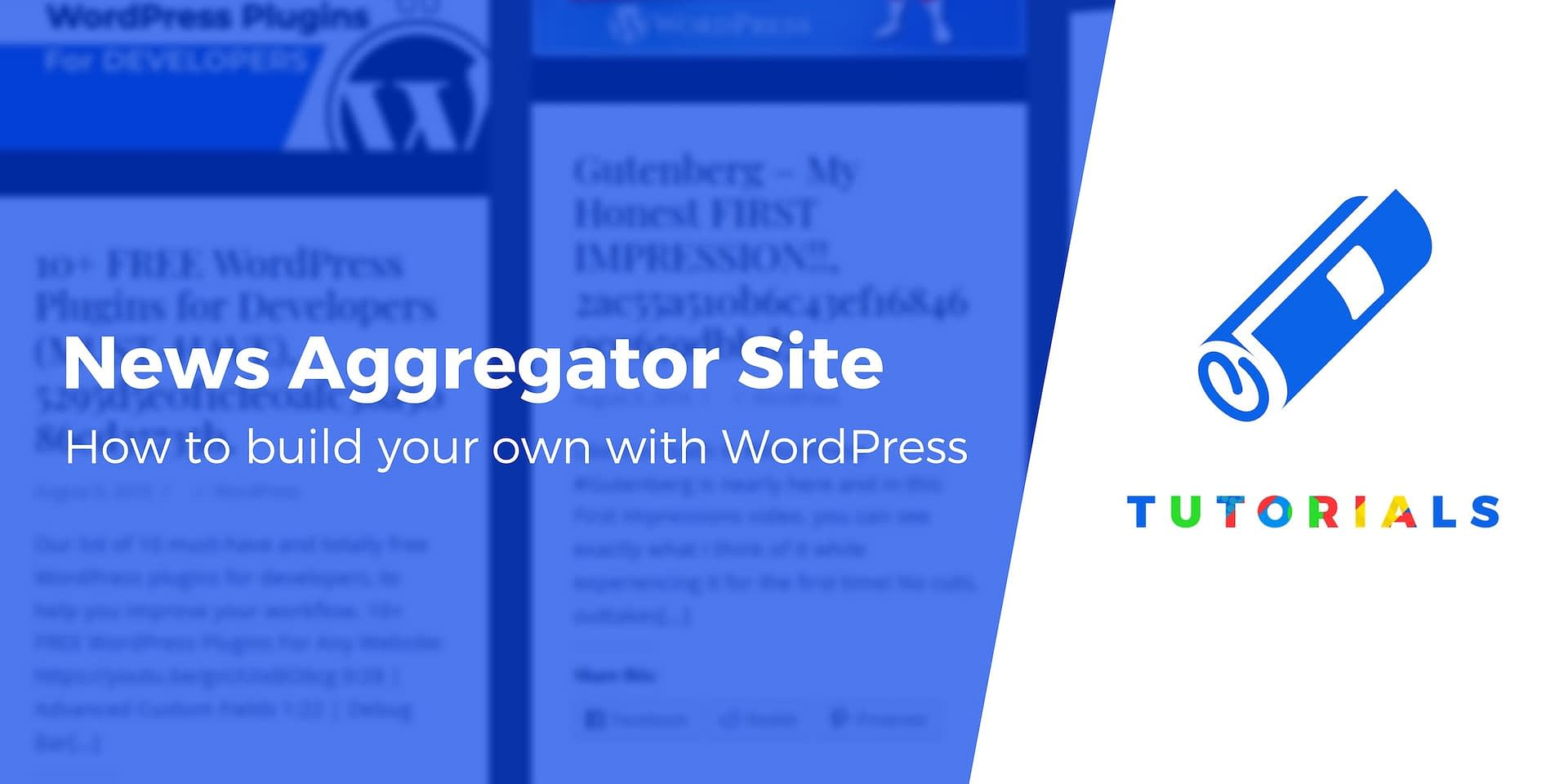 How to Create a WordPress News Aggregator Website (Beginner's Guide to Your Own Content Aggregator)
