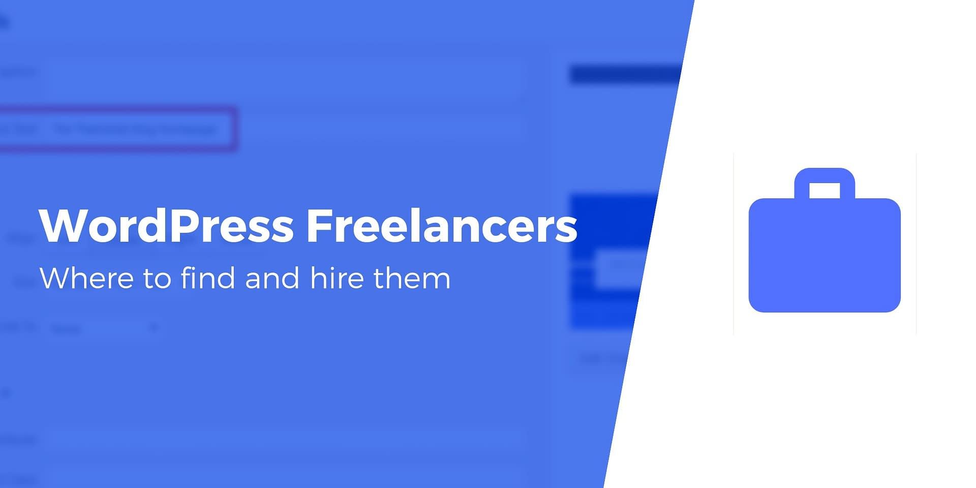 6 Places to Hire WordPress Freelancers When You Need a
