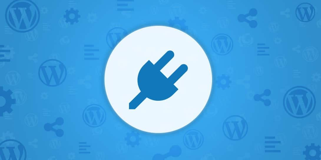5 Must-Have Plugins for WordPress + Why You Actually Need Them