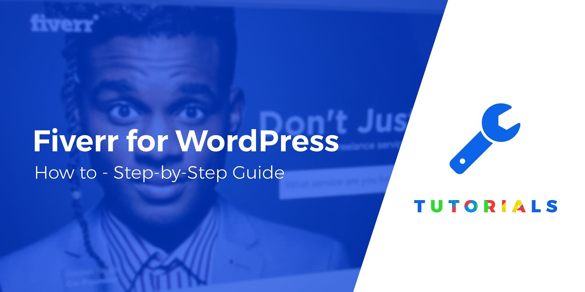How to Use Fiverr for WordPress Tasks? A Step-by-Step