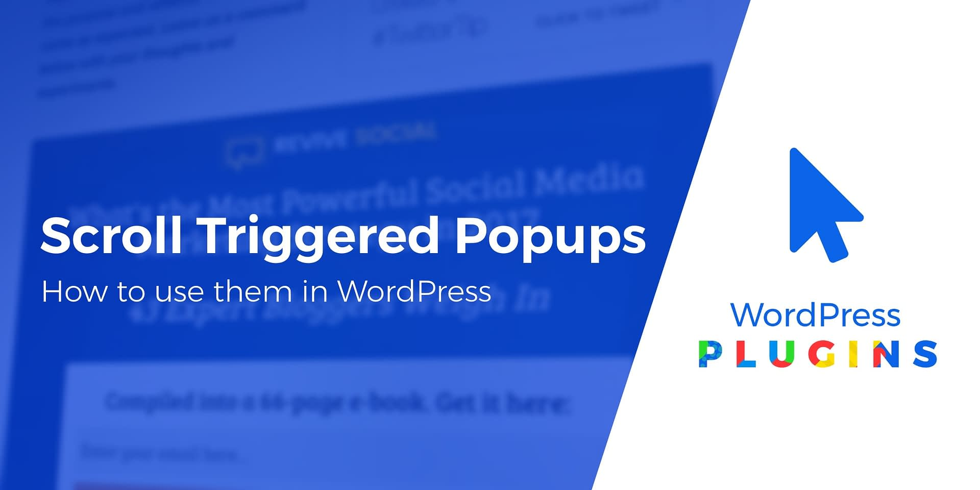How to Use Scroll Triggered Pop-Ups on Your WordPress Site