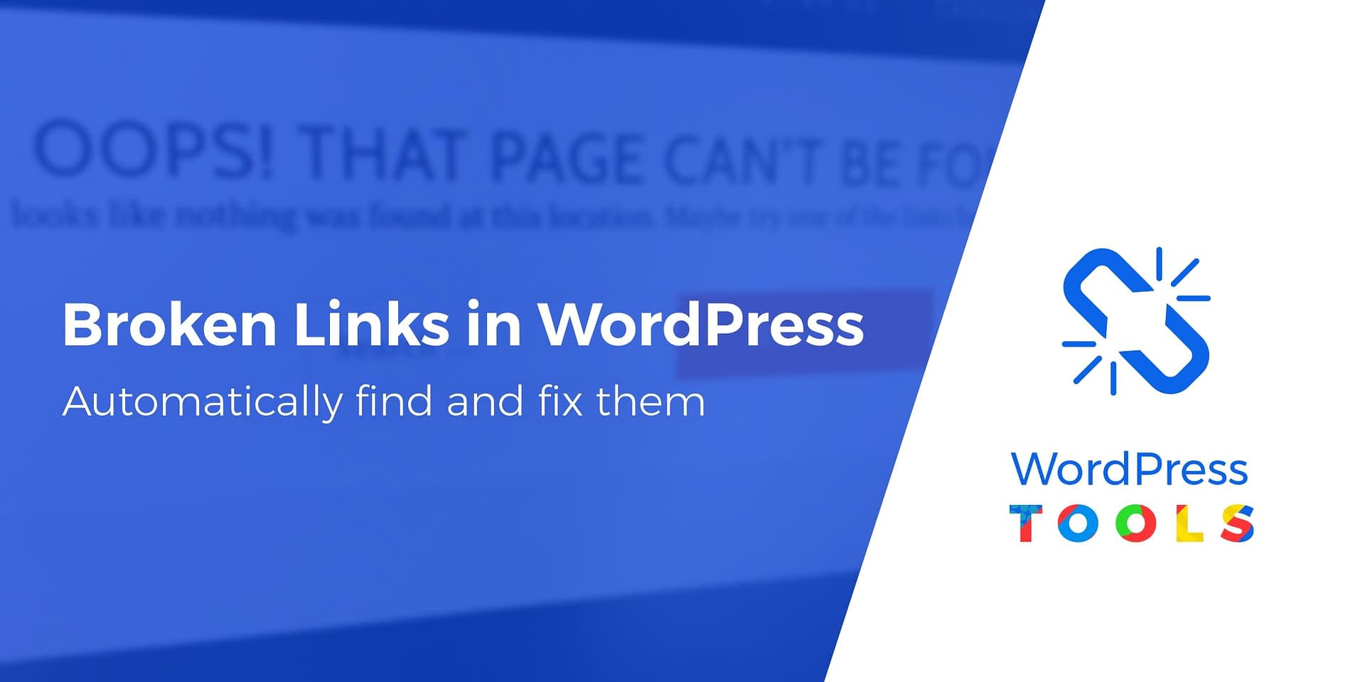 How to Automatically Find and Fix Broken Links in WordPress