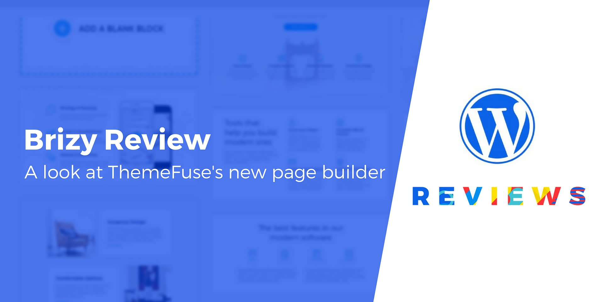 Brizy Page Builder Review: How It Stacks Up to the Competition