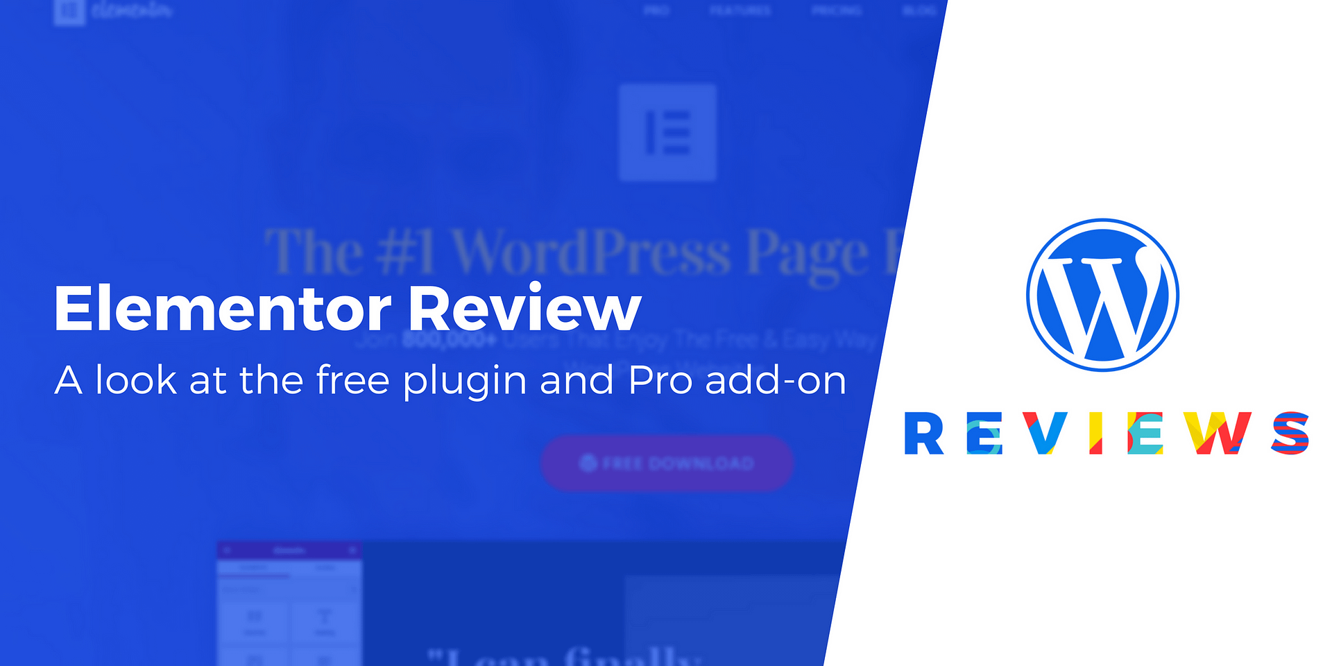 Elementor Review: How Does This WordPress Page Builder Stack Up?