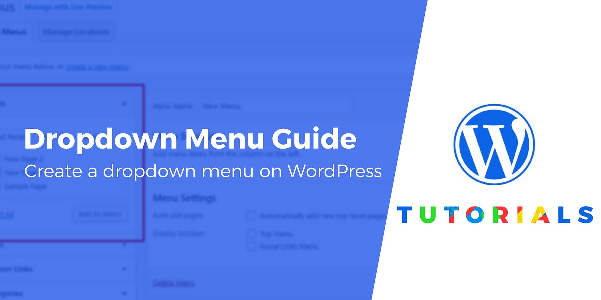 WordPress Dropdown Menu Guide: How to Create One [for Beginners]