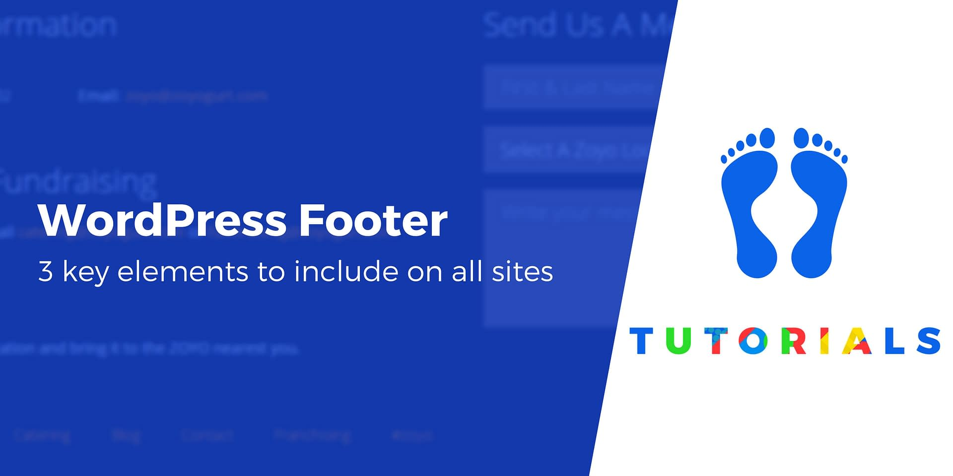 WordPress Footer: 3 Elements That All Websites Should