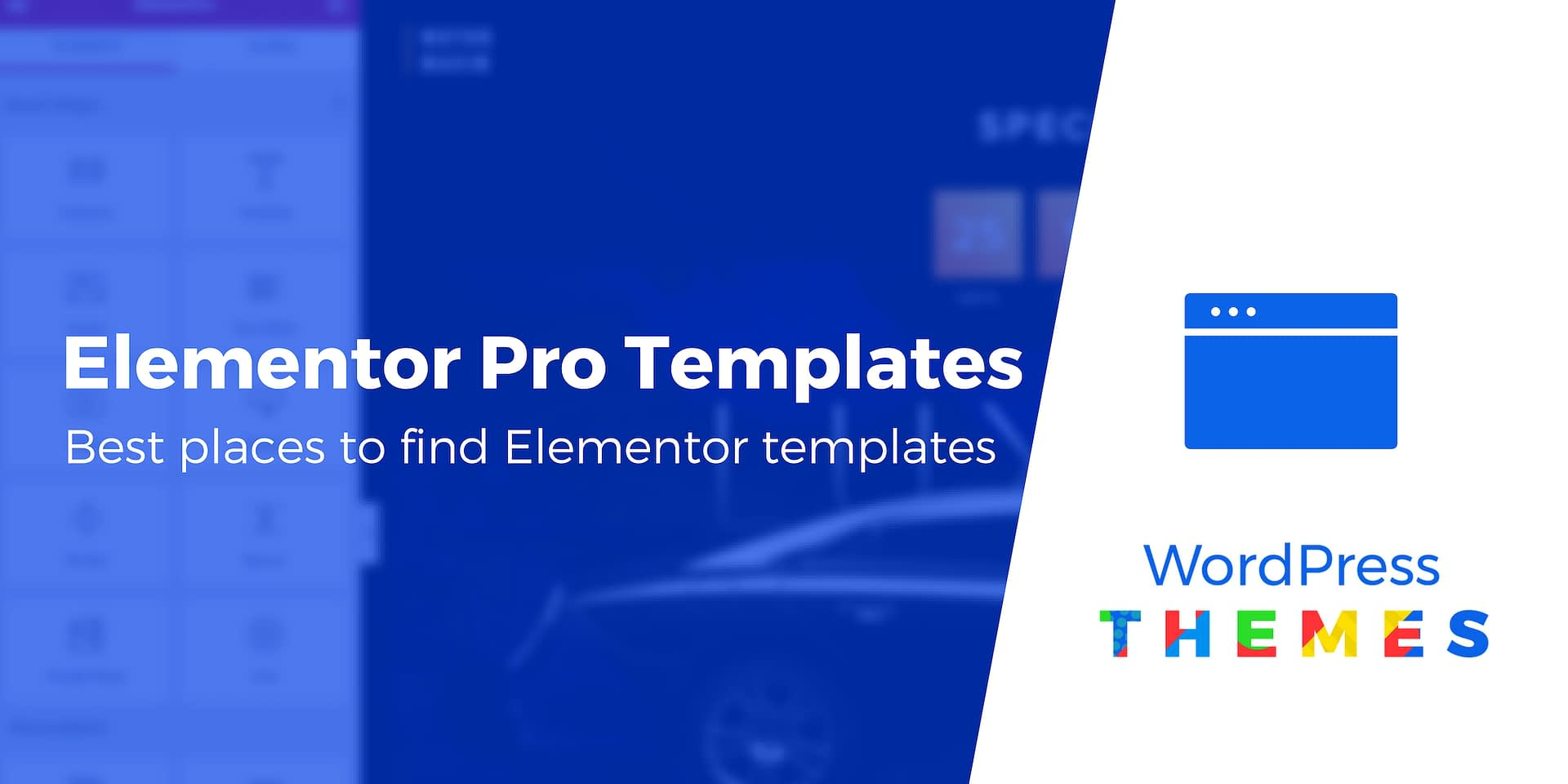 Elementor Pro Templates: Where to Find Them + 10 of the Best Ones