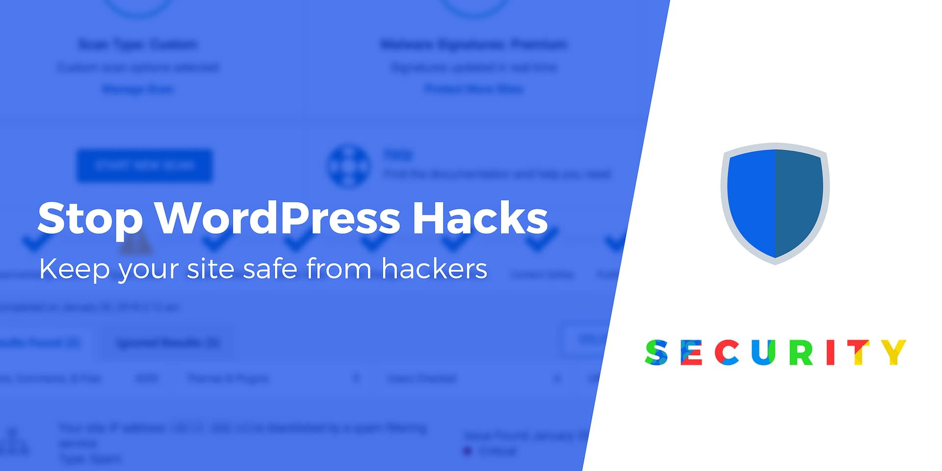 5 Reasons Why You're Just Asking for a WordPress Hack to Happen