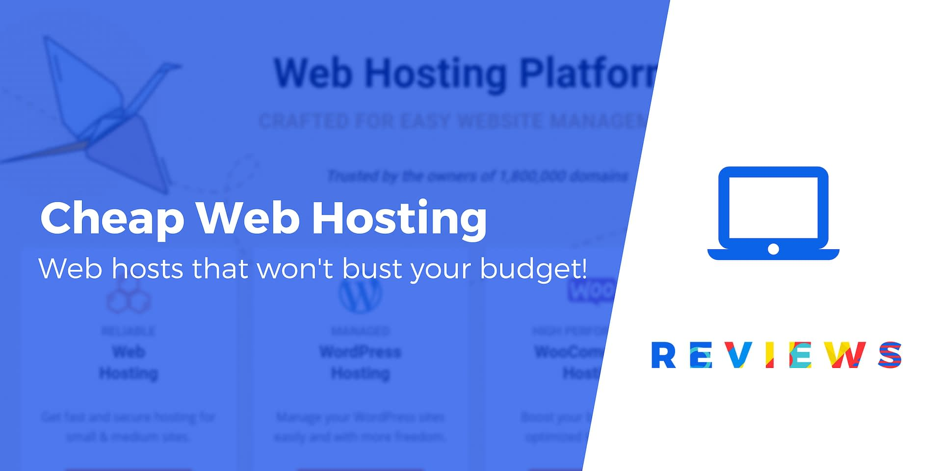 2019's Top 10 Cheap Web Hosting | Host Your Site for Almost