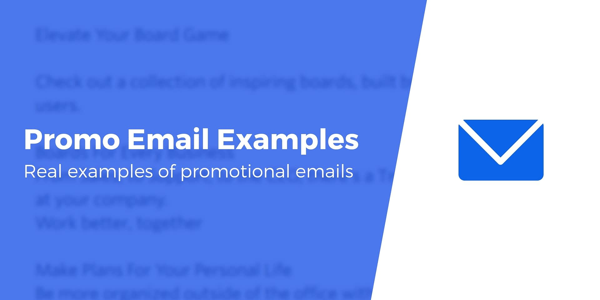 5 Great Promotional Email Examples, Plus the Important Takeaways
