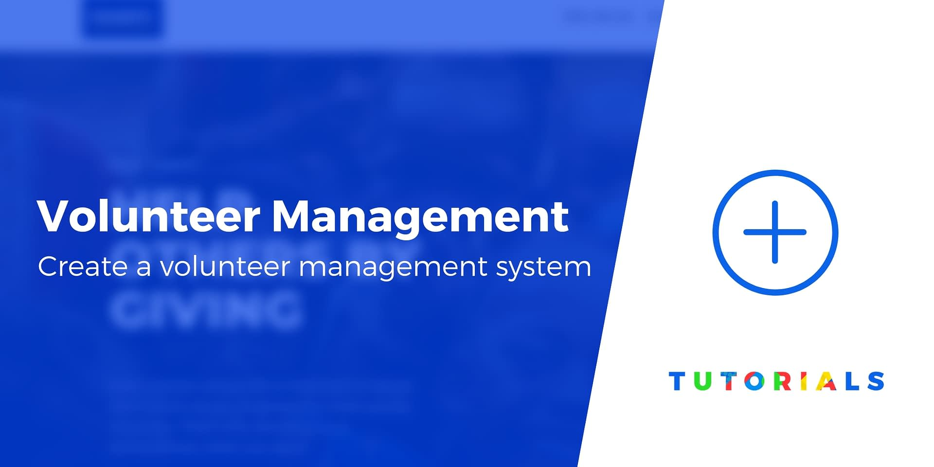 How to Create a Volunteer Management System With WordPress